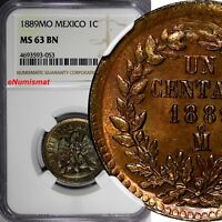 Mexico SECOND REPUBLIC Copper 1889 Mo 1 Centavo NGC MS63 BN TONING KM# 391.6