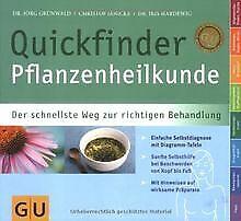 Pflanzenheilkunde Quickfinder: Der schnellste Weg zur ri... | Buch | Zustand gut