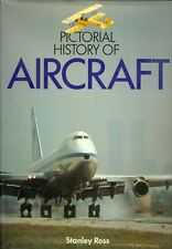 Pictorial History of Aircraft by Stanley Ross (1975, Hardcover)