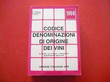 P. CAVIGLIA,G. CALDANO,A. ROSSI-CODICE DENOMINAZIONE DI ORIGINE DEI VINI-1998