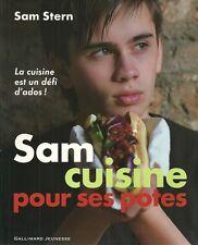 CUISINE / SAM CUISINE POUR SES POTES : LA CUISINE EST UN DEFI D'ADOS - SAM STERN