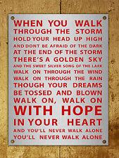 Metal sign Liverpool football chant YNWA never walk alone METALLIC wall plaque