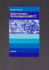 Anthony Sampson, Stato sovrano Storia segreta dell' ITT - Bompiani 1974 R