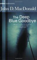 Deep Blue Goodbye (Crime Masterworks 04) By John D MacDonald