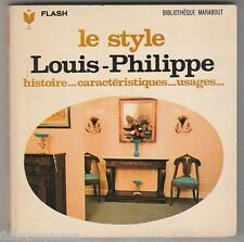 Marabout Flash 274 Le style Louis-Philippe