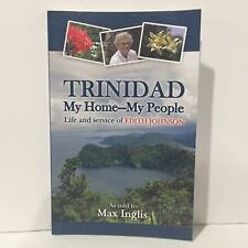 Trinidad-My Home-My People : Life and Service of Edith Johnson Signed Free Ship