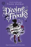 Kitty Slade: 1: Divine Freaks, Dunbar, Fiona, New, Book