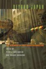 Beyond Japan : The Dynamics of East Asian Regionalism (2006, Paperback)