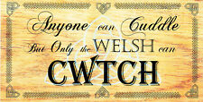 HANDMADE PLAQUES SHABBY CHIC FUNNY WOODEN SIGN GIFT PRESENT ONLY THE WELSH CWTCH