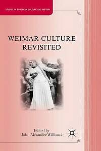Weimar Culture Revisited (Studies in European Culture and History), New,  Book