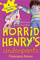 Horrid Henry's Underpants by Simon, Francesca
