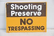 Shooting Preserve No Trespassing sign man cave item