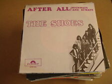 45T SINGLE / THE SHOES - AFTER ALL
