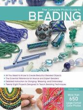Complete Photo Guide: The Complete Photo Guide to Beading by Robin Atkins (2012,