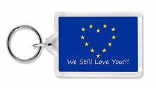 British Brexit, Europe 'We Still Love You' Photo Keyring Animal Gift, BRITISH-4K