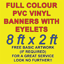 8ft x 2ft PVC VINYL BANNERS 4 OUTDOOR SIGN PVC BANNERS ADVERTISING *FREE DESIGN*