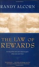 The Law of Rewards: Giving what you cant keep to gain what you cant lose. by R