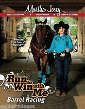 Run to Win with Me : How to Win at Barrel Racing by Martha Josey (2015,...