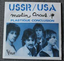 Martin Circus, USSR/USA / plastique conclusion, SP - 45 tours