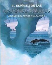 El Espiritu de las Regions Polares (2008, Hardcover) Spanish version
