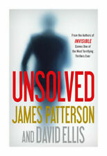 Unsolved (Invisible Series, Book 2) by James Patterson and David Ellis (Hardcover, 2019)