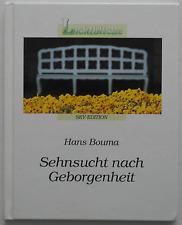 Hans Bouma - Sehnsucht nach Geborgenheit / Lichtblicke