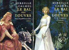mireille CALMEL / LE BAL DES LOUVES  ..Edition originale en 2 volumes