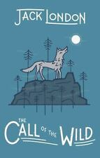 The Call of the Wild by Jack London (2017, Hardcover)
