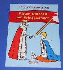 Mein Weiter-Malbuch - Ritter, Drachen und Prinzessinnen
