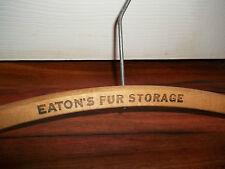 Vintage Used Eaton's Fur Storage Advertising Wood Hanger