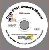 TRAM D201 CB OWNER'S MANUAL + Schematic CB Radio D-201 KJ4IYE - PDF Files on CD