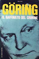 GORING. IL RAFFINATO DEL CRIMINE - A. Piano [Libro, De Vecchi Editore]