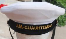 MEXICAN NAVY BUQUE ESCUELA SCHOOL SHIP CUAUHTEMOC SAILOR HAT CAP