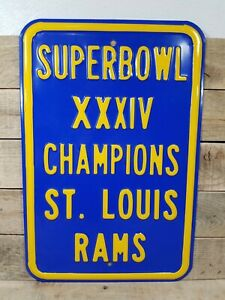 Superbowl XXXIV Champions St Louis Rams Sign Heavy Duty Road Sign