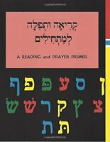 A Reading and Prayer Primer (Hebrew Edition) by Sol Scharfstein