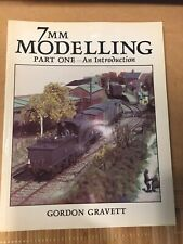 7mm Modelling Part 1 An Introduction By Gorden Gravett O Gauge