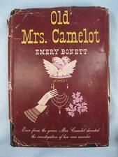 Old Mrs. Camelot Book Vintage 1944 By Emery Bonett The Blakiston Company (O)