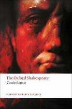 The Tragedy of Coriolanus: The Oxford Shakespeare The Tragedy of Coriolanus: ...
