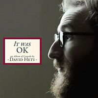 David Heti - It Was Ok, An Album Of Comedy By David Heti (Cd+dvd)