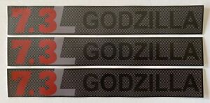3  Godzilla 7.3 L ..Truck Decal Stickers..fits Ford  F250 & F350 Trucks..