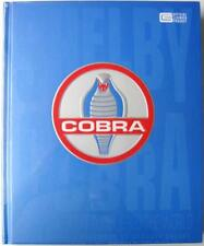 SHELBY COBRA THE SNAKE THAT CONQUERED THE WORLD Colin Comer Car Book