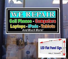 We Repair Cell Phone Tablets computer LED light up window sign 48x24 flat panel
