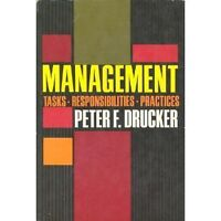 Management: tasks, responsibilities, practices by Peter Ferdinand Drucker