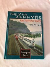 Way of the Zephyrs The Postwar Years by Geoffrey H. Doughty