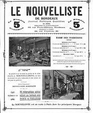 """BORDEAUX """" LE NOUVELLISTE """" JOURNAL POLITIQUE QUOTIDIEN PUBLICITE 1909"""