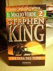 IL MIGLIO VERDE Parte seconda: La tana del topo. Stephen King 1996