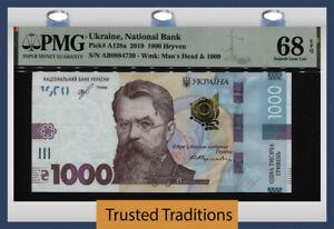 TT PK A128a 2019 UKRAINE NATIONAL BANK 1000 HRYVEN PMG 68 EPQ STUNNING MODERN!