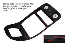 RED STITCH CENTRE DASH SURROUND LEATHER SKIN COVER FITS MG MGF MK1 1995-2000