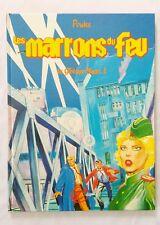 BD - Les marrons  du Feu - Le trésor Nazi 1 / EO 1985 / Pouks / Deligne