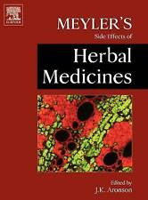 Meyler's Side Effects of Herbal Medicines by Aronson, Jeffrey K. Ed.